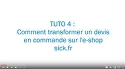 Vidéo Tuto 4 : Comment transformer un devis en commande sur l'e-shop sick.fr