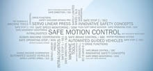 SAFE MOTION CONTROL: SAFE PROCESSES WITHOUT INTERRUPTIONS