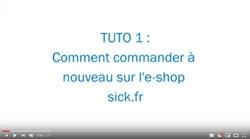 Vidéo TUTO 1 : Comment commander à nouveau sur l'e-shop sick.fr ?
