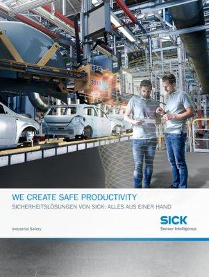 We create Safe Productivity - Sicherheitslösungen von SICK: alles aus einer Hand