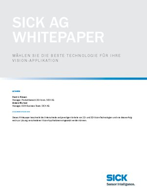 SICK AG Whitepaper Wählen Sie die beste Technologie für Ihre Vision-Applikation
