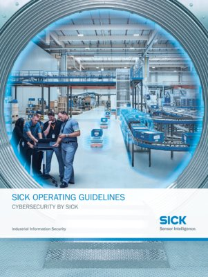 SICK OPERATING GUIDELINES Industrial Information Security