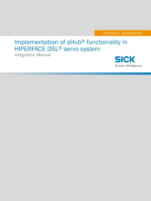 Implementation of sHub® functionality in HIPERFACE DSL® servo system